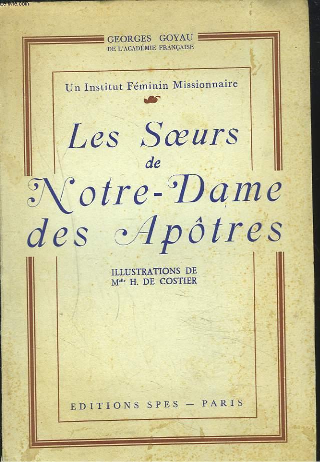 LES SOEURS de Notre-Dame des Apôtres. Un Institut Féminin Missionnaire.