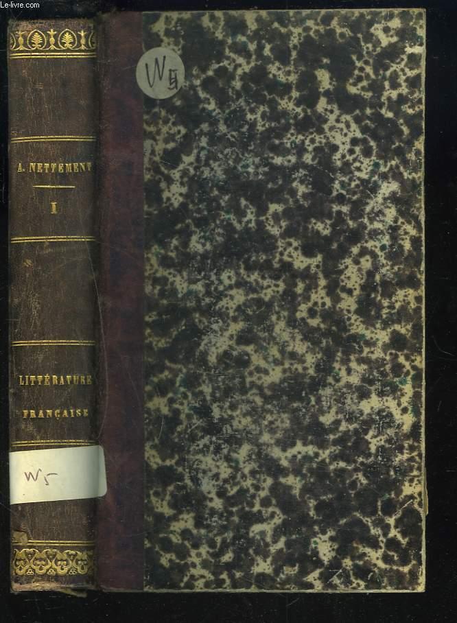 HISTOIRE DE LA LITTÉRATURE FRANCAISE SOUS LA RESTAURATION 1814-1830. TOME I.