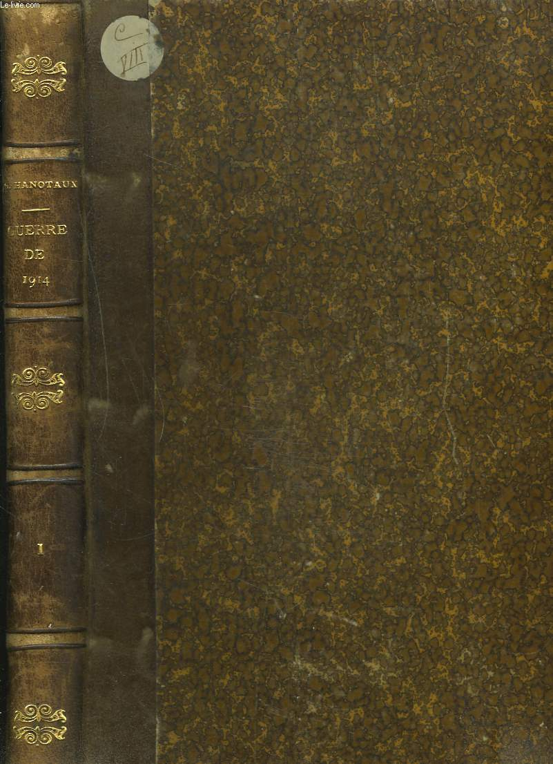 HISTOIRE ILLUSTREE DE LA GUERRE DE 1914, TOME PREMIER.
