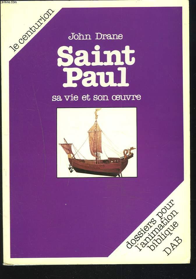 SAINT-PAUL. SA VIE ET SON OEUVRE.