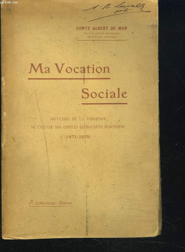 MA VOCATION SOCIALE. Souvenirs de la fondation de l