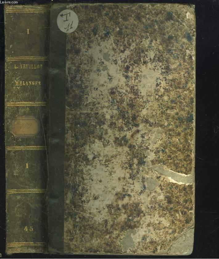 MELANGES RELIGIEUX, HISTORIQUES, POLITIQUES ET LITTERAIRES (1842-1856). TOME I. QUESTIONS CONTROVERSEES ENTRE LES CATHOLIQUES.