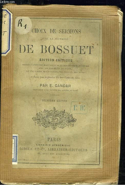 CHOIX DE SERMONS DE LA JEUNESSE DE BOSSUET. (INCOMPLET).