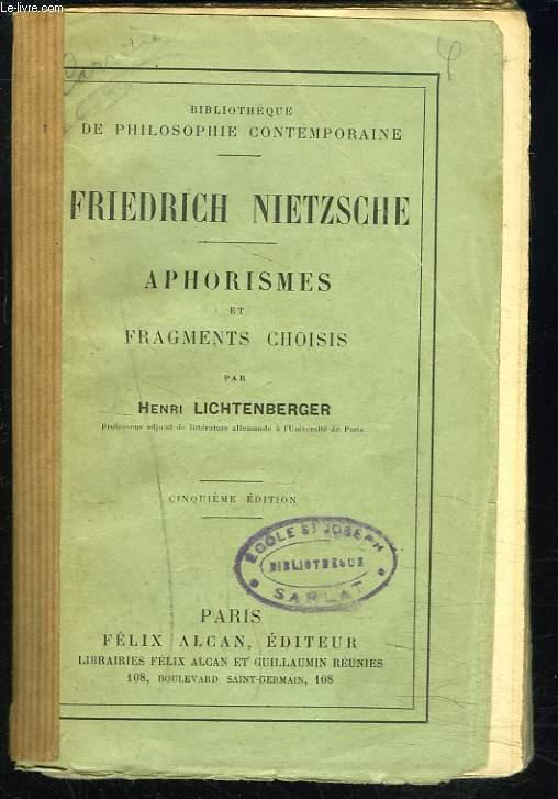 APHORISMES ET FRAGMENTS CHOISIS par Henri Lichtenberger.