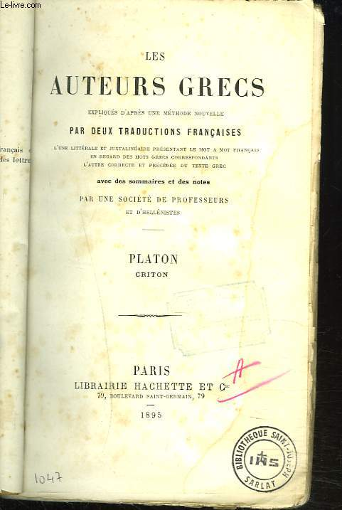 CRITON. LES AUTEURS GRECS, EXPLIQUES D'APRES UNE METHODE NOUVELLE, PAR DEUX TRADUCTIONS FRANCAISES...