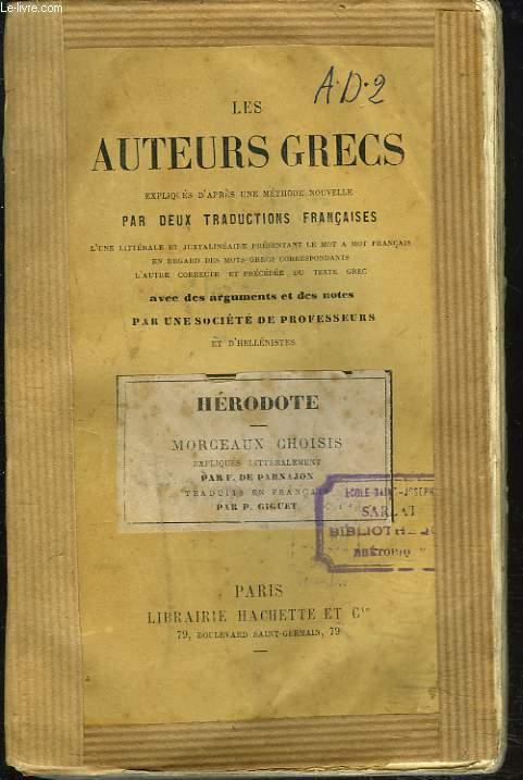 MORCEAUX CHOISIS. LES AUTEURS GRECS, EXPLIQUES D'APRES UNE METHODE NOUVELLE, PAR DEUX TRADUCTIONS FRANCAISES...