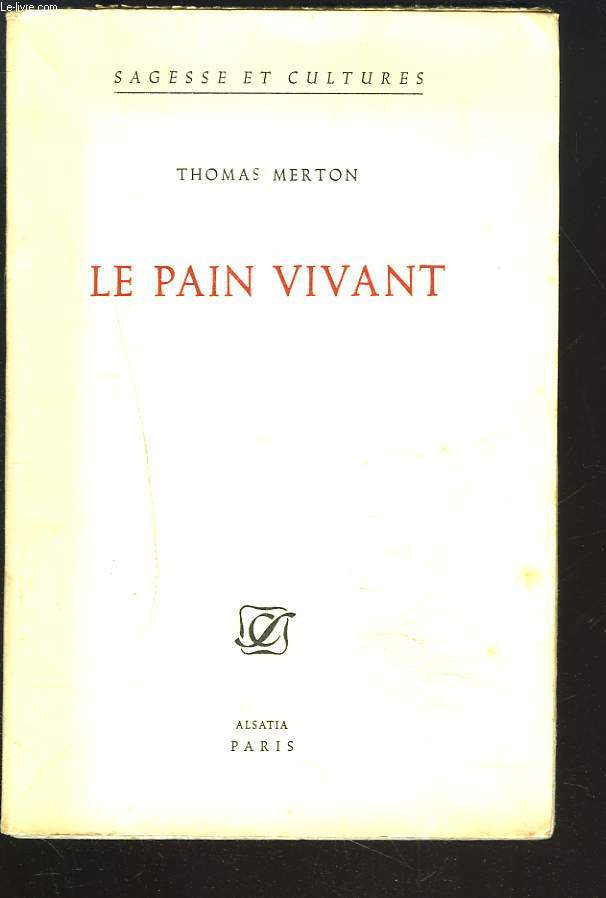 LE PAIN VIVANT