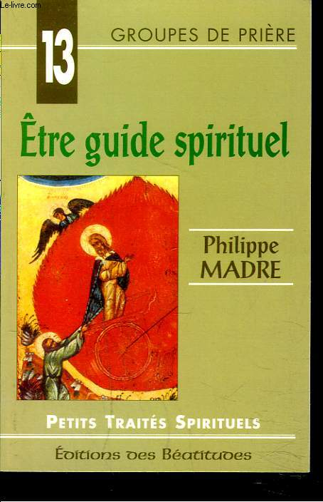 ETRE GUIDE SPIRITUEL.