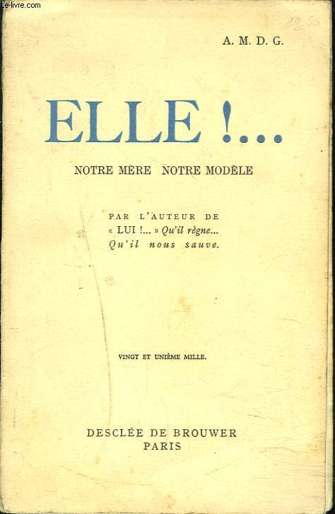 ELLE ! ... NOTRE MERE, NOTRE MODELE.