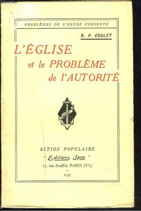 L'EGLISE ET LE PROBLEME DE L'AUTORITE.