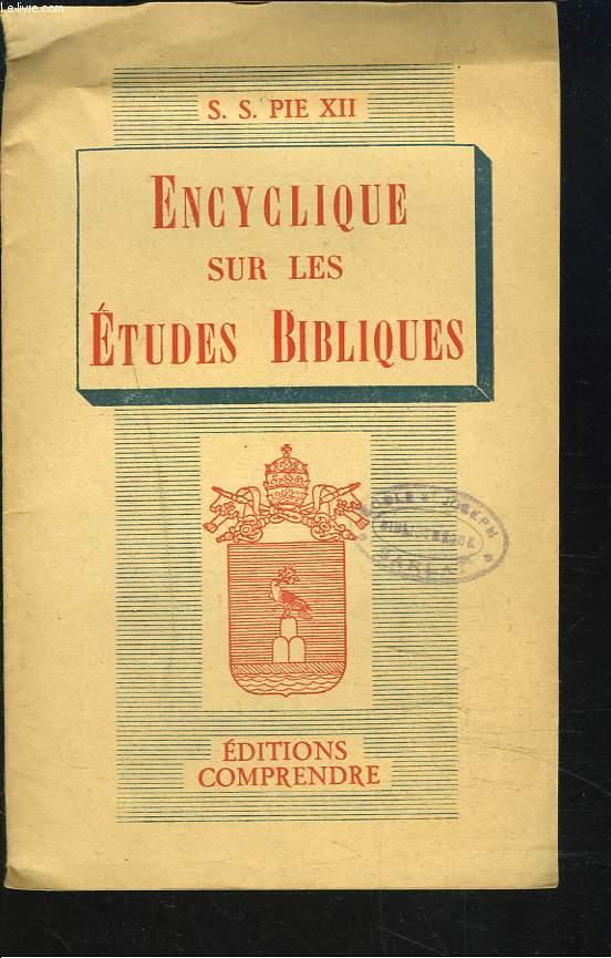 ENCYCLIQUE SUR LES ETUDES BIBLIOQUES