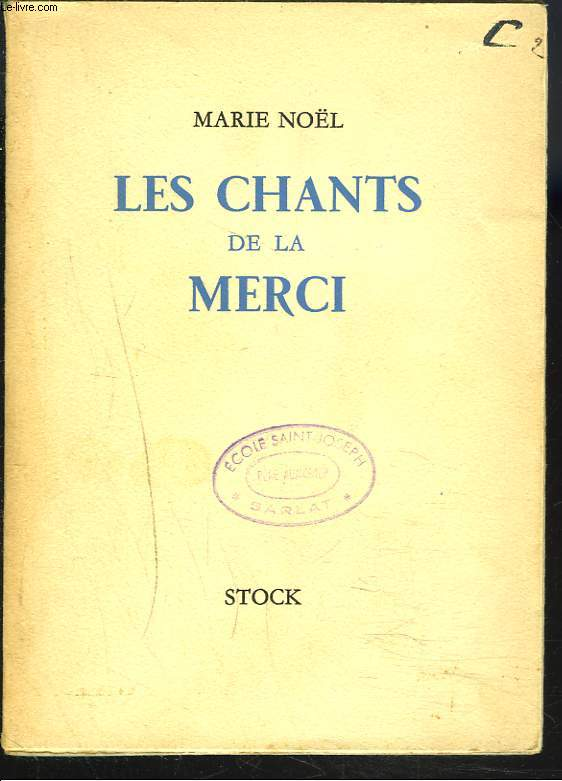 LES CHANTS DE LA MERCI.