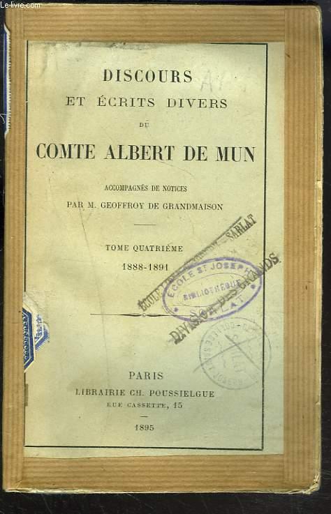 DISCOURS ET ECRITS DIVERS. TOME QUATRIEME 1888-1891.