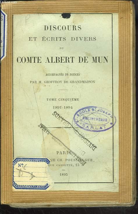 DISCOURS ET ECRITS DIVERS. TOME CINQUIEME. 1891-1894.
