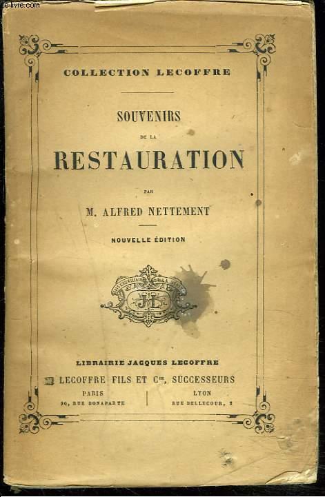 SOUVENIRS DE LA RESTAURATION