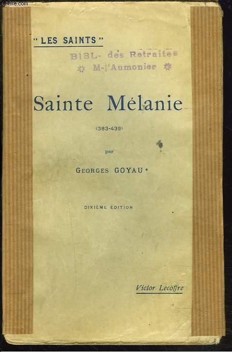 SAINTE MELANIE (383-439).