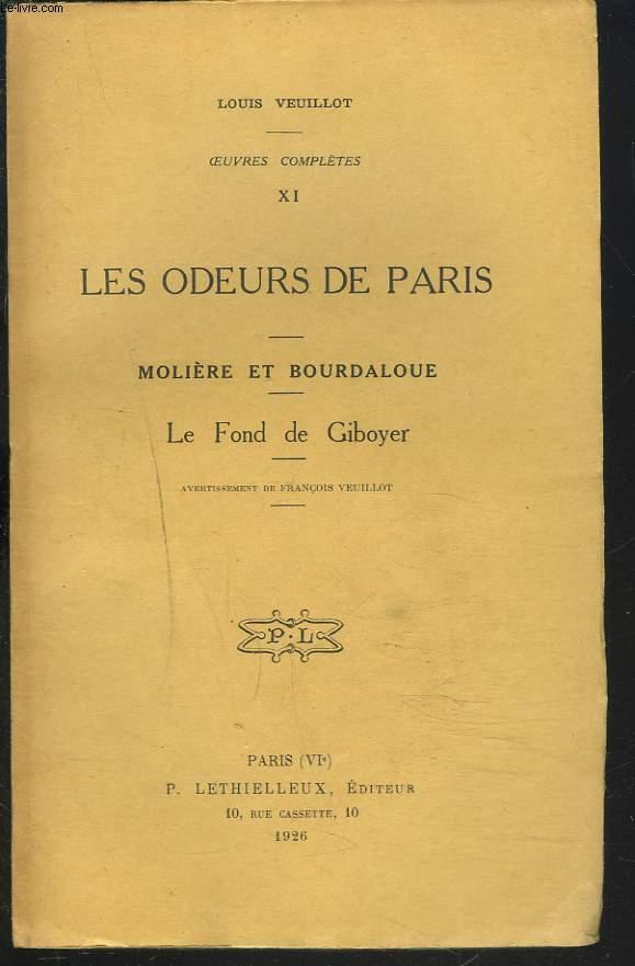 OEUVRES COMPLETES, 1re SERIE, OEUVRES DIVERSES, TOME XI. LES ODEURS DE PARIS - MOLIERE ET BOURDALOUE - LE FOND DE GIBOYER.