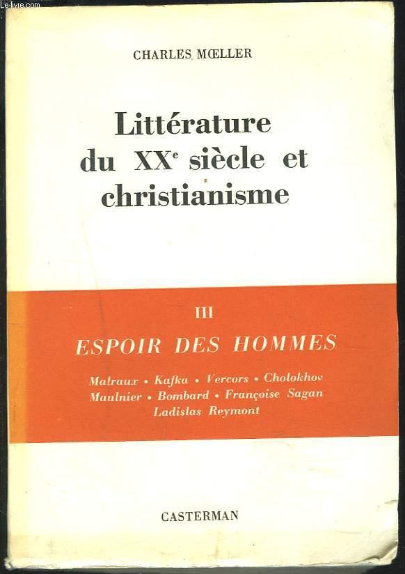 LITTERATURE DU XXe SIECLE ET CHRISTIANISME. III - ESPOIR DES HOMMES.