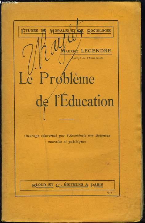 LE PROBLEME DE L'EDUCATION