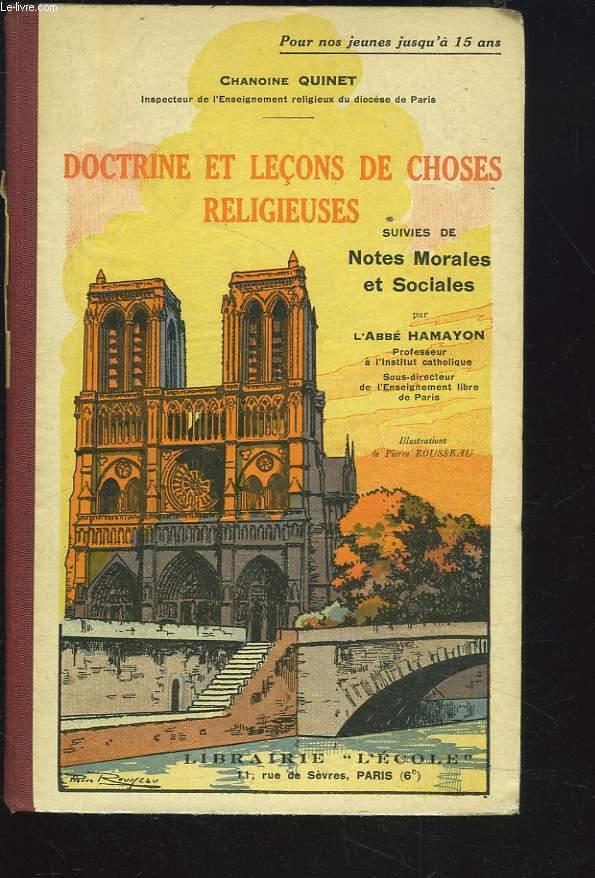 DOCTRINE ET LECONS DE CHOSES RELIGIEUSES suivies de NOTES MORALES ET SOCIALES PAR M. L'ABBE HAMAYON.