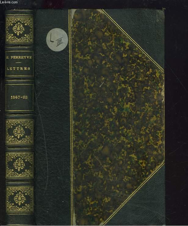 LETTRES DE HENRI PERREYVE A UN AMI D'ENFANCE 1847-1865.