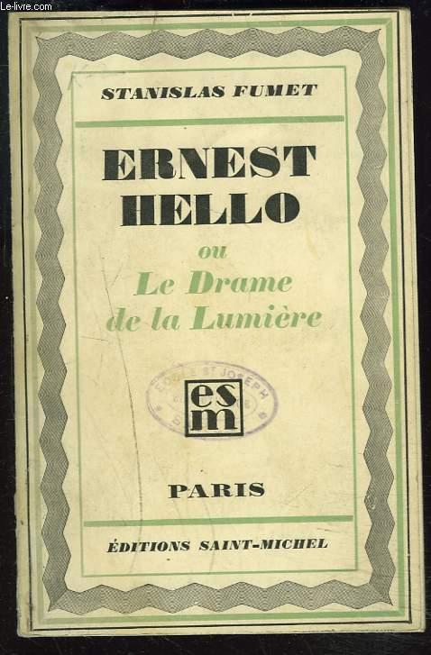 ERNEST HELLO ou LE DRAME DE LA LUMIERE