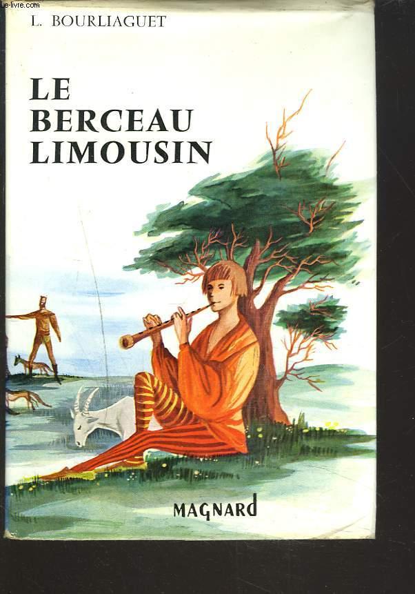 LE BERCEAU LIMOUSIN