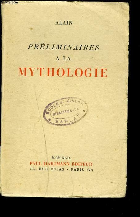 PRELIMINAIRES A LA MYTHOLOGIE.