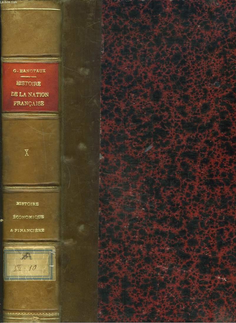 HISTOIRE DE LA NATION FRANCAISE. TOME X. HISTOIRE ECONOMIQUE ET FINANCIERE par GERMAIN MARTIN.