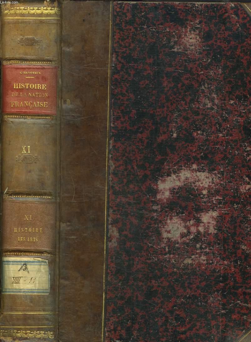 HISTOIRE DE LA NATION FRANCAISE. TOME XI. HISTOIRE DES ARTS par LOUIS GILLET.