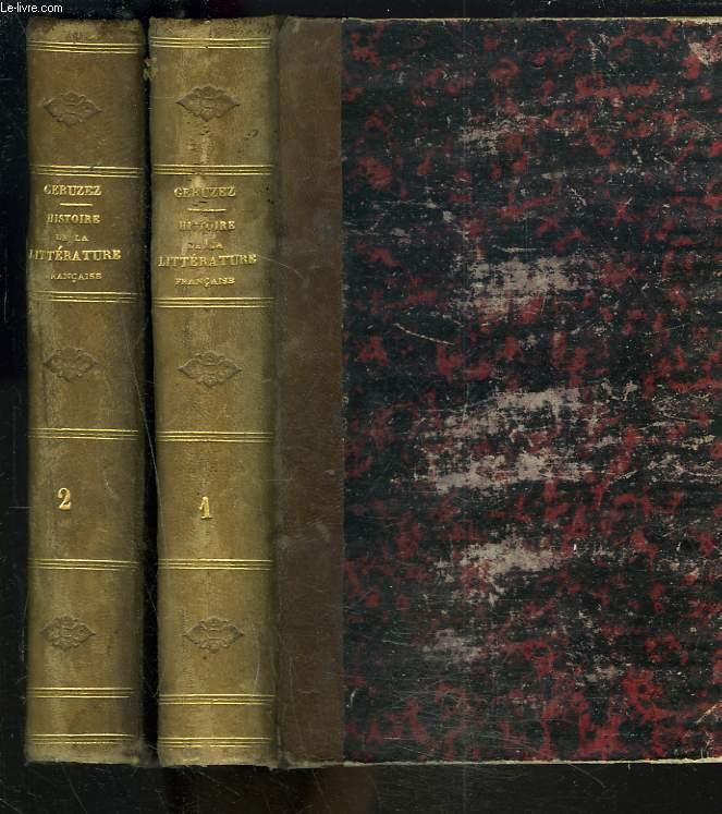 HISTOIRE DE LA LITTERATURE FRANCAISE DEPUIS SES ORIGINES JUSQU'A LA REVOLUTION. TOMES I ET II.