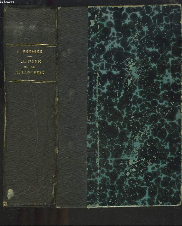 HISTOIRE DE LA PHILOSOPHIE. Tome 1 : L'antiquité et le moyen-age.
