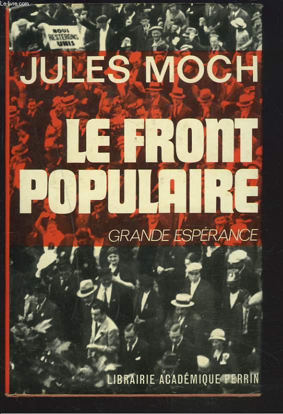 LE FRONT POPULAIRE. GRANDE ESPERANCE.