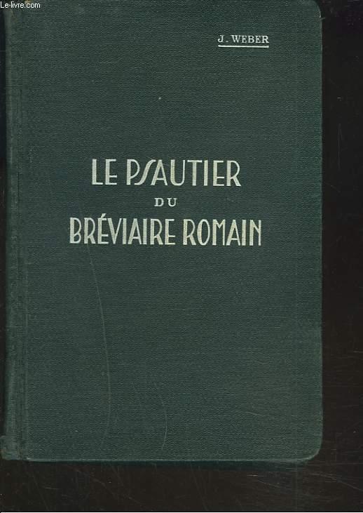 LE PSAUTIER DU BREVIAIRE ROMAIN.