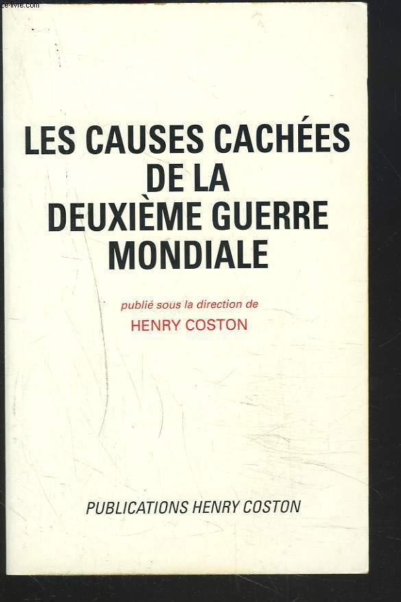 LES CAUSES CCHEES DE LA DEUXIEME GUERRE MONDIALE.
