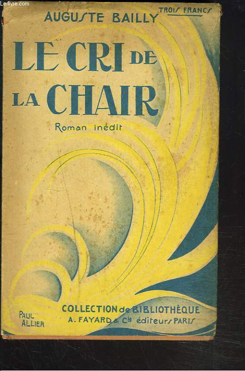 LE CRI DE LA CHAIR.