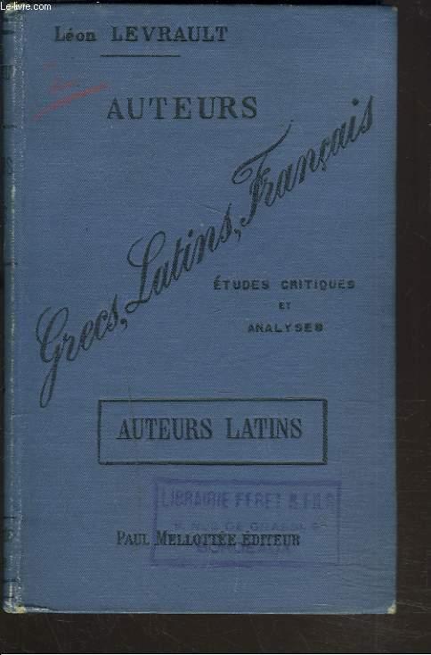 AUTEURS GRECS, LATINS FRANCAIS - ETUDES CRITIQUES ET ANALYSES - AUTEURS LATINS.