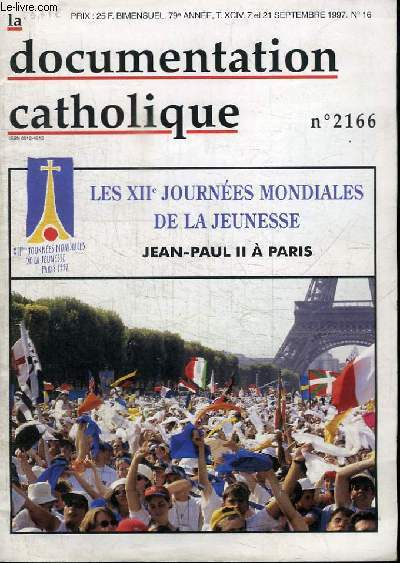 LA DOCUMENTATION CATHOLIQUE N°2166 - LES XIIe JOURNEES MONDIALES DE LA JEUNESSE - JEAN-PAUL II A PARIS