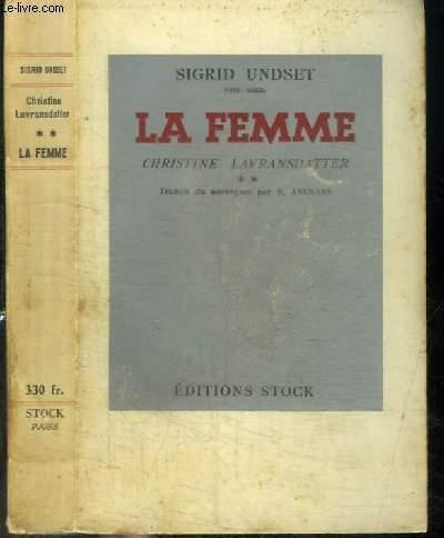 CHRISTINE LAVRANSDATTER - LA FEMME - TOME II