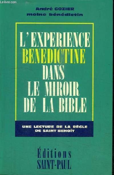 L'EXPERIENCE BENEDICTE DANS LE MIROIR DE LA BIBLE