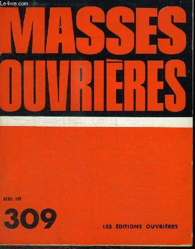 MASSES OUVRIERES - AVRIL 1974 - N° 309