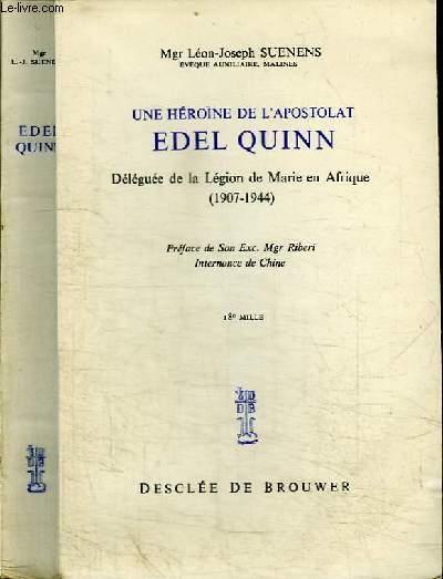 UNE HEROINE DE L'APOSTOLAT EDEL QUINN