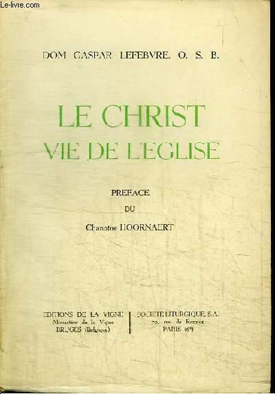 LE CHRIST - VIE DE L'EGLISE