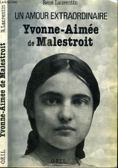 UN AMUOR EXTRAORDINAIRE - YVONNE-AIMEE DE MALESTROIT