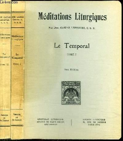 MEDITATIONS LITURGIQUES - LE TEMPORAL TOME 1 ET 2 EN 2 VOLUMES