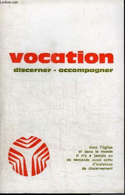 VOCATION - DISCERNER - ACCOMPAGNER - N°284 - OCTOBRE1978