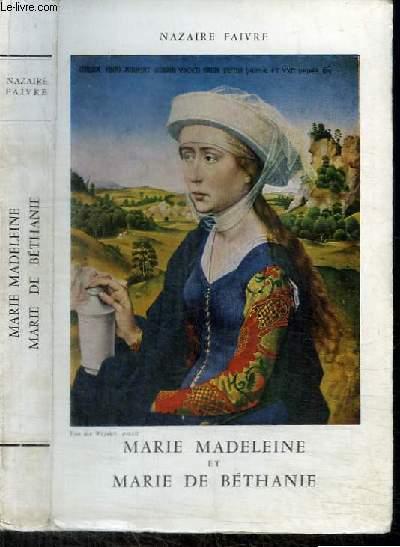 MARIE MADELEINE ET MARIE DE BETHANIE