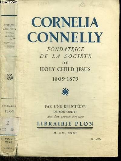 CORNELIA CONNELLY - FONDATRICE DE LA SOCIETE DU HOLY CHILD JESUS (1809-1879)