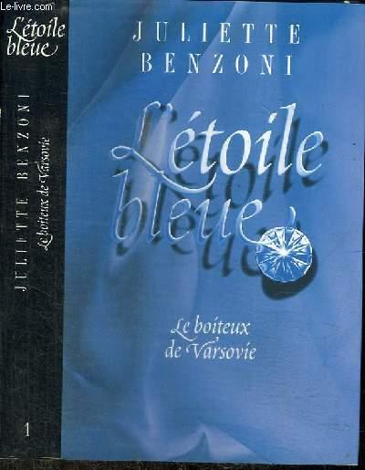 L'ETOILE BLEUE - TOME 1 : LE BOITEUX DE VARSOVIE