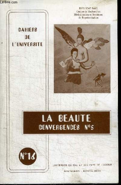 CAHIERS DE L'UNIVERSITE N°16 - LA BEAUTE CONVERGENCES N°5